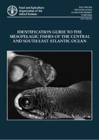 Identification guide to the mesopelagic fishes of the central and south east Atlantic Ocean